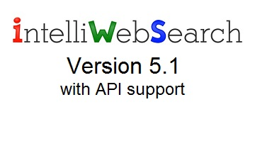 IntelliWebSearch v. 5.1 with API support